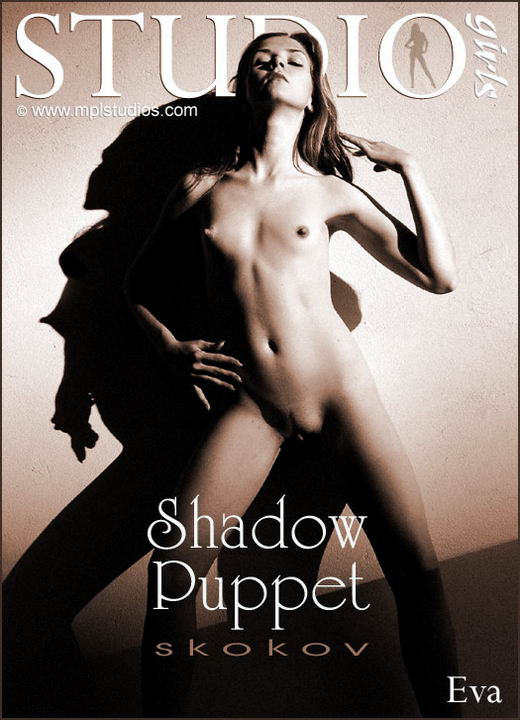 Eva - `Shadow Puppet` - by Sergei Skokov for MPLSTUDIOS