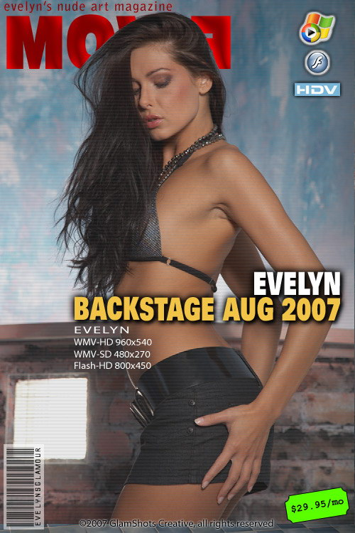 Evelyn Lory - `Backstage Aug 2007` - by Tom Veller for MYGLAMOURSITE