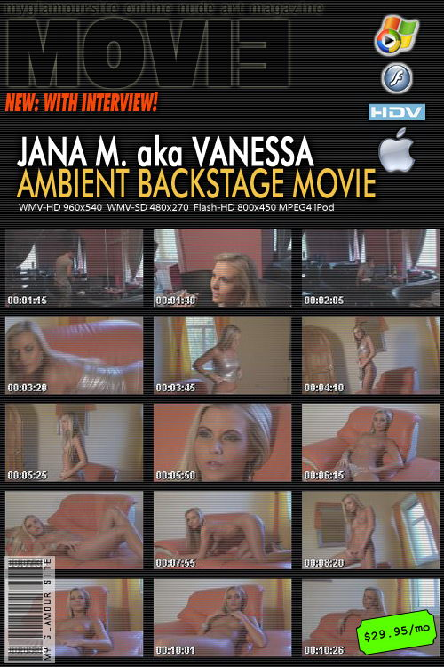 Jana M - `Ambient Backstage Movie with Interview` - by Tom Veller for MYGLAMOURSITE