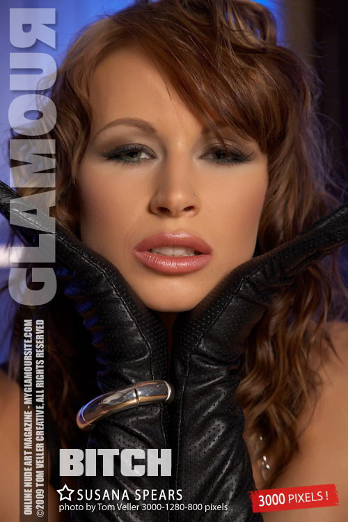 Susana Spears - `Bitch` - by Tom Veller for MYGLAMOURSITE