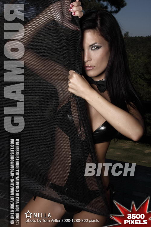 Nella - `Bitch` - by Tom Veller for MYGLAMOURSITE