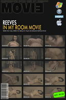 Reeves in In My Room Movie video from MYGLAMOURSITE by Tom Veller