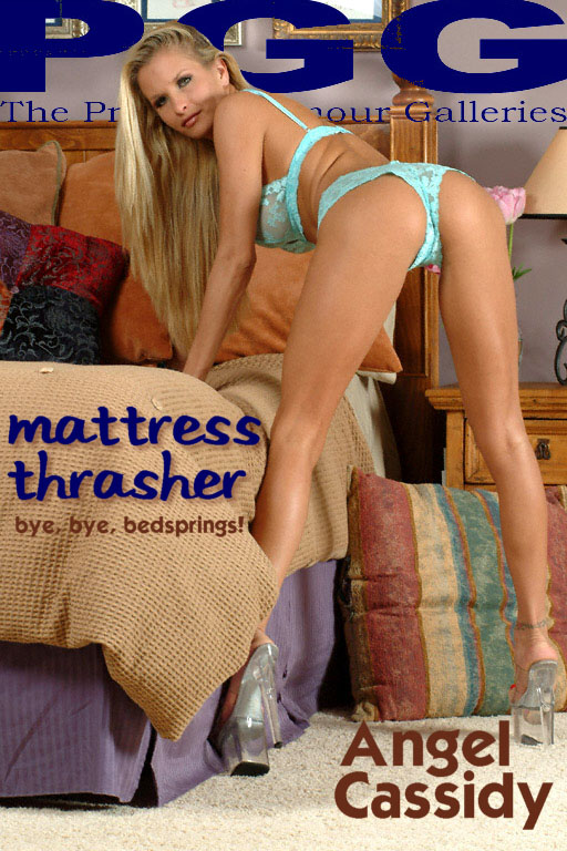 Angel Cassidy - `Mattress Thrasher` - for MYPRIVATEGLAMOUR