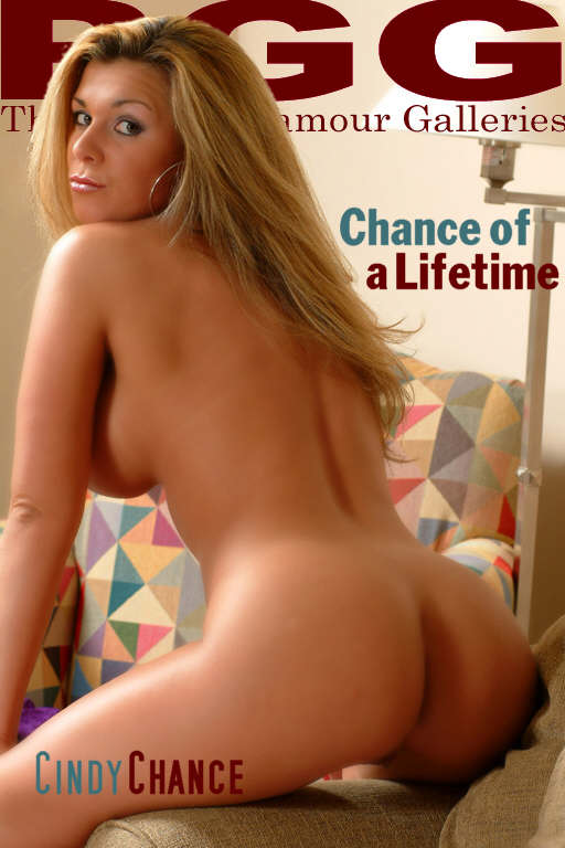Cindy Chance - `Chance of a Lifetime` - for MYPRIVATEGLAMOUR