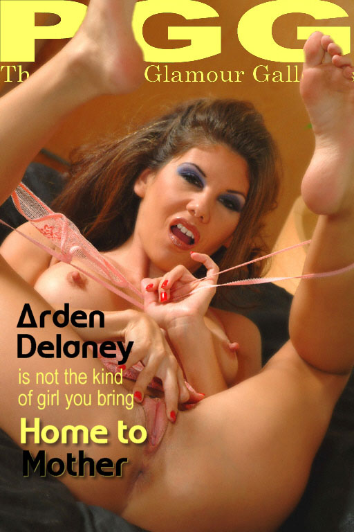 Arden Delaney - `Home to Mother` - for MYPRIVATEGLAMOUR