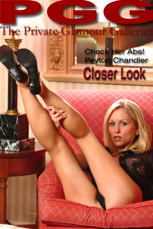 Peyton Chandler - `Closer Look` - for MYPRIVATEGLAMOUR