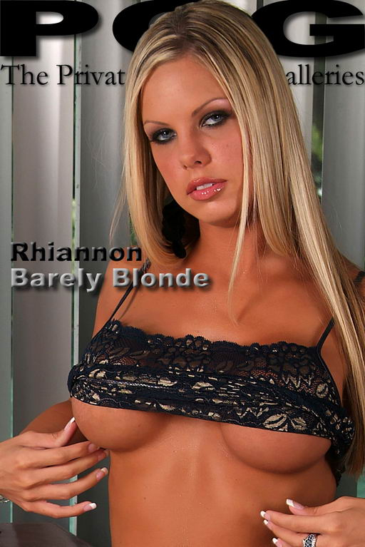 Rhiannon - `Barely Blonde` - for MYPRIVATEGLAMOUR
