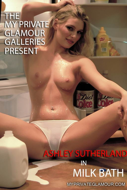 Ashley Sutherland - `Milk Bath` - for MYPRIVATEGLAMOUR