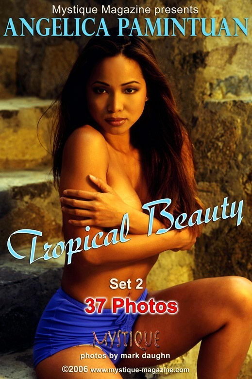 Angelica Pamintuan - `Tropical Beauty Set 2` - by Mark Daughn for MYSTIQUE-MAG