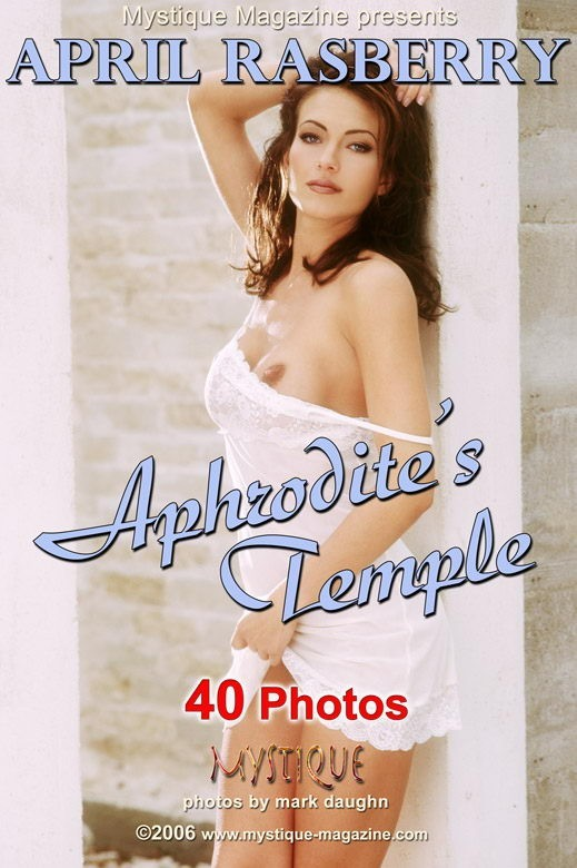 April Rasberry - `Aphrodite's Temple` - by Mark Daughn for MYSTIQUE-MAG