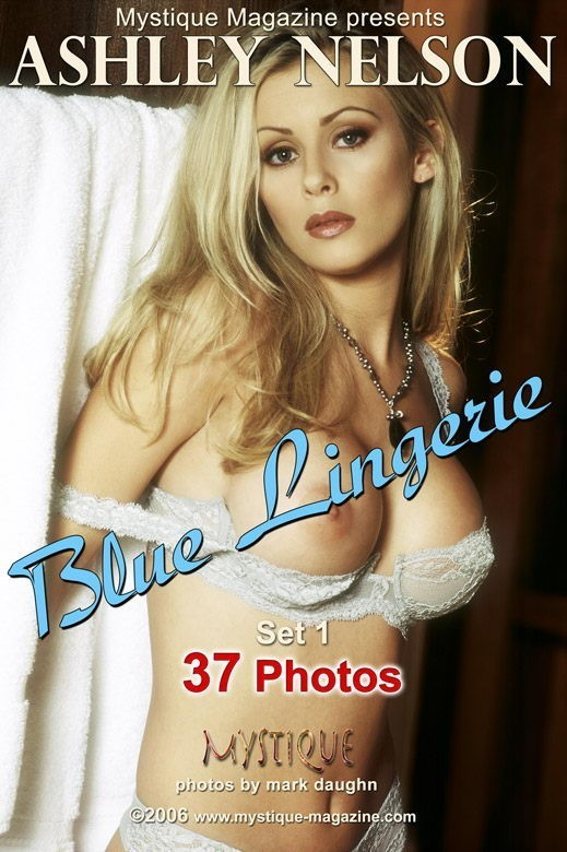 Ashley Nelson - `Blue Lingerie Set 1` - by Mark Daughn for MYSTIQUE-MAG