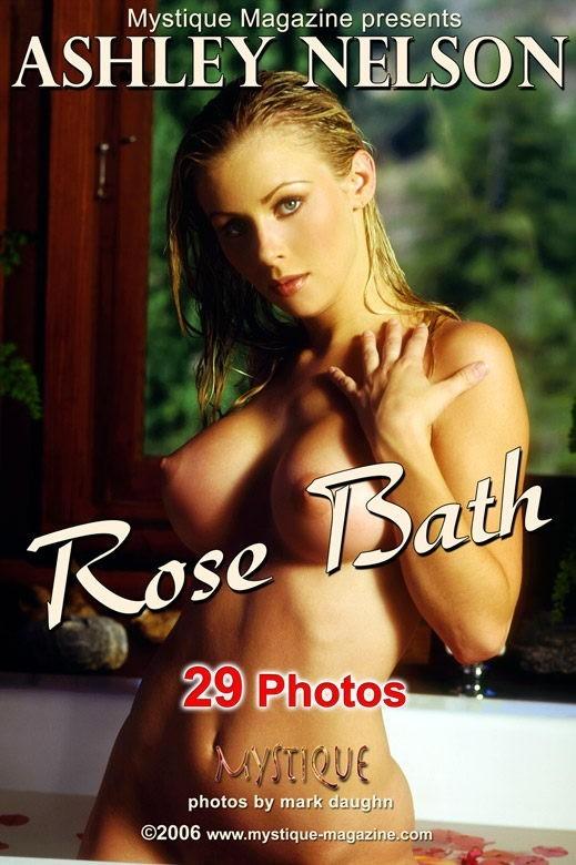 Ashley Nelson - `Rose Bath` - by Mark Daughn for MYSTIQUE-MAG