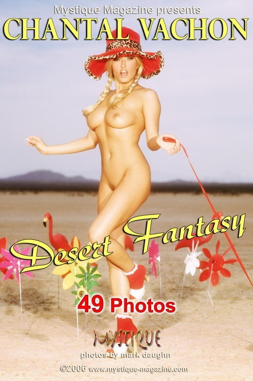 Chantal Vachon  - `Desert Fantasy` - by Mark Daughn for MYSTIQUE-MAG