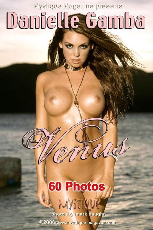 Danielle Gamba - `Venus` - by Mark Daughn for MYSTIQUE-MAG