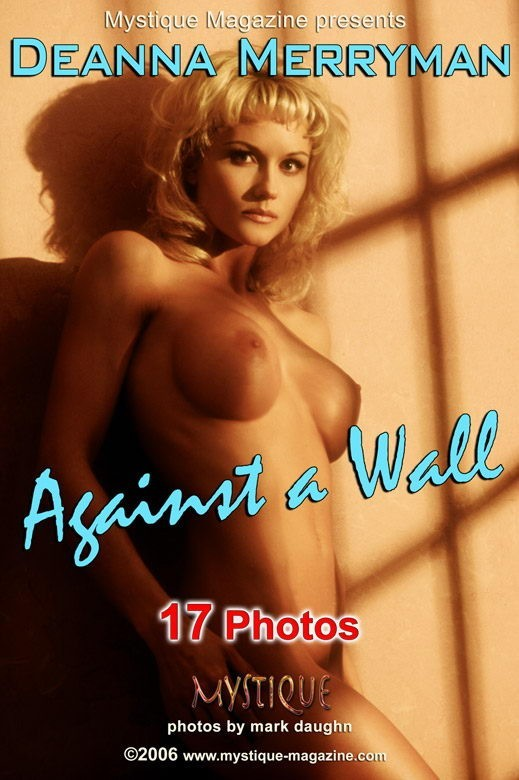 Deanna Merryman - `Against a Wall` - by Mark Daughn for MYSTIQUE-MAG