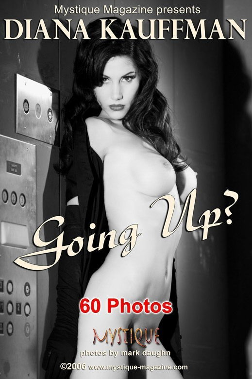 Diana Kauffman - `Going Up?` - by Mark Daughn for MYSTIQUE-MAG