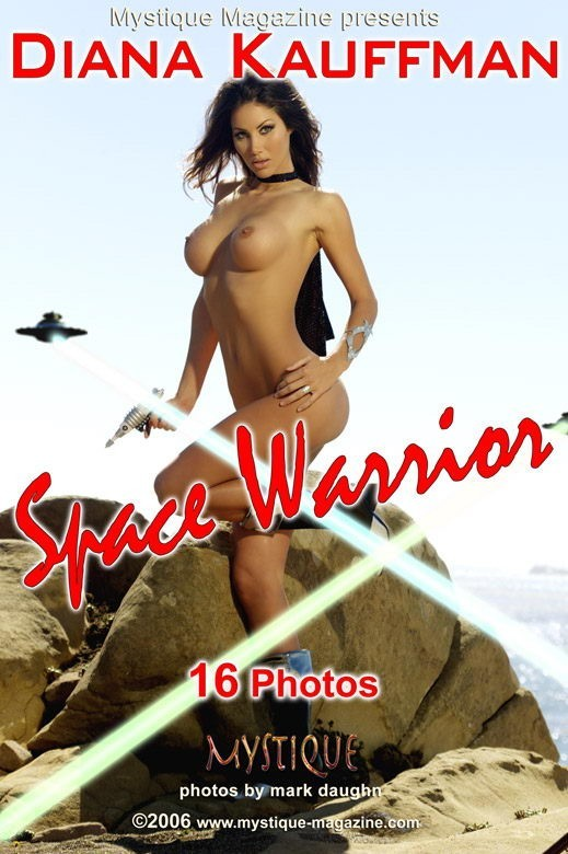 Diana Kauffman - `Space Warrior` - by Mark Daughn for MYSTIQUE-MAG