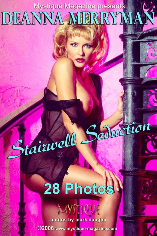 Deanna Merryman - `Stairwell Seduction` - by Mark Daughn for MYSTIQUE-MAG