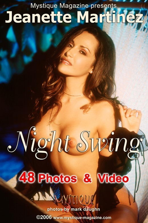 Jeanette Martinez - `Night Swing` - by Mark Daughn for MYSTIQUE-MAG