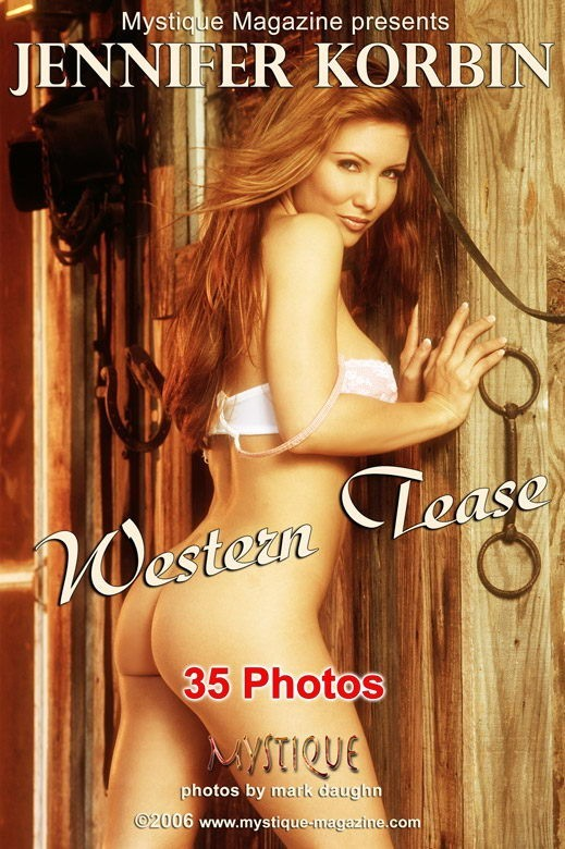 Jennifer Korbin - `Western Tease` - by Mark Daughn for MYSTIQUE-MAG