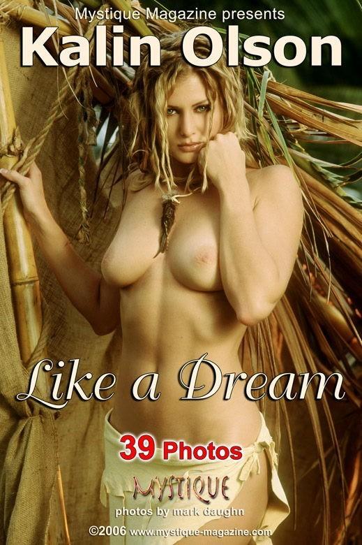 Kalin Olson - `Like a Dream` - by Mark Daughn for MYSTIQUE-MAG