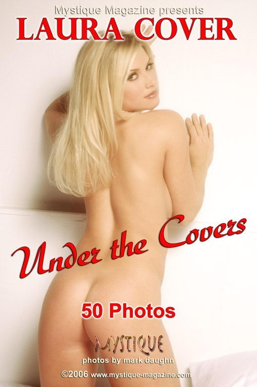 Laura Cover - `Under the Covers` - by Mark Daughn for MYSTIQUE-MAG