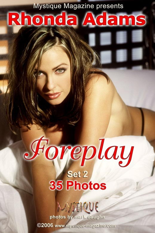 Rhonda Adams - `Foreplay Set2` - by Mark Daughn for MYSTIQUE-MAG