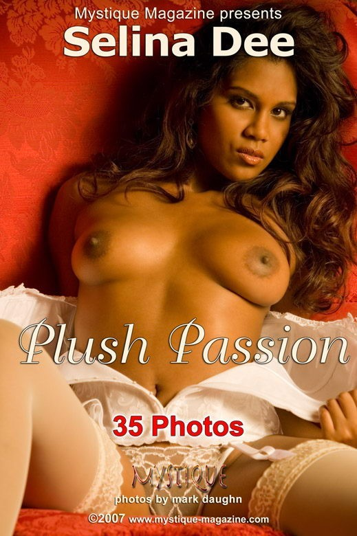 Selina Dee - `Plush Passion` - by Mark Daughn for MYSTIQUE-MAG