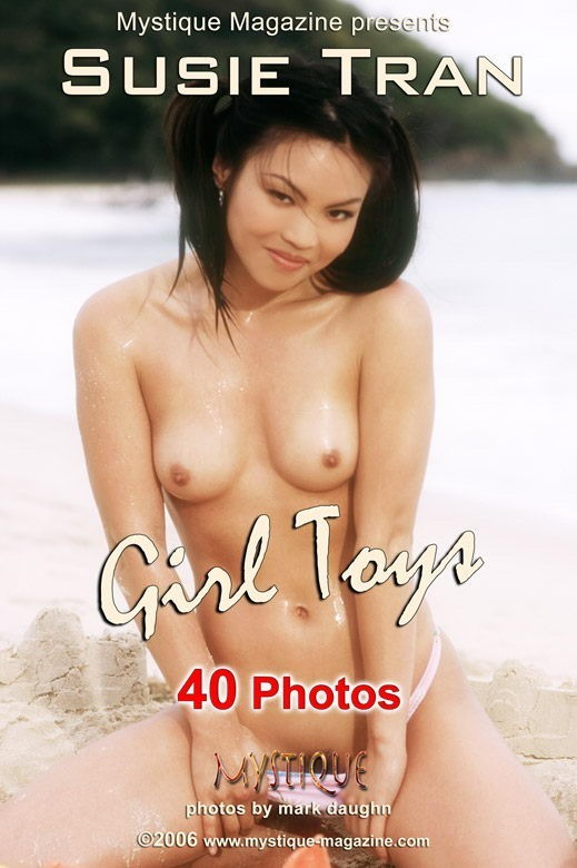 Susie Tran  - `Girl Toys` - by Mark Daughn for MYSTIQUE-MAG