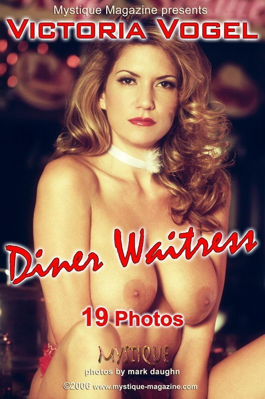 Victoria Vogel - `Diner Waitress` - by Mark Daughn for MYSTIQUE-MAG
