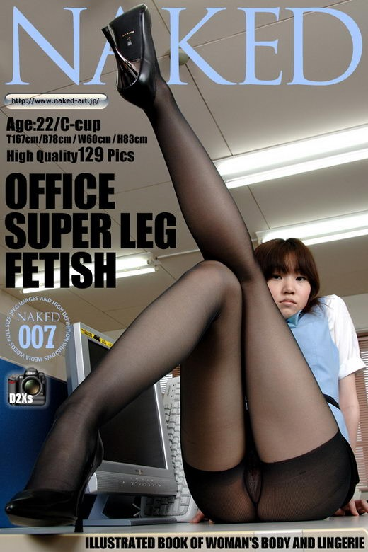 `Issue 007 - Office Super Leg Fetish` - for NAKED-ART