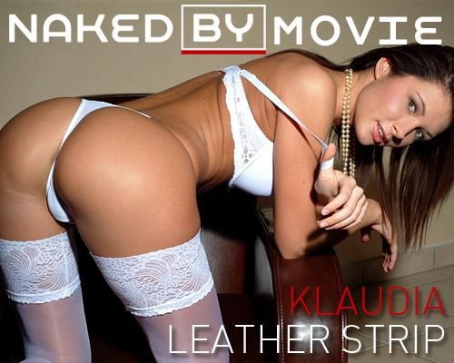 Klaudia - `Leather Strip` - for NAKEDBY VIDEO