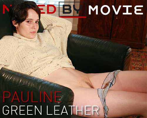 Pauline - `Green Leather` - for NAKEDBY VIDEO
