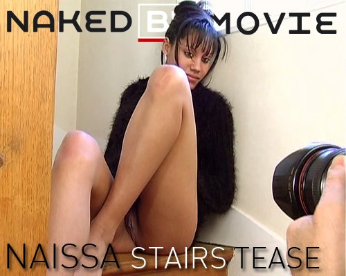 Naissa - `Stair Tease` - for NAKEDBY VIDEO