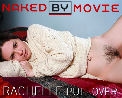 Rachelle - `Pullover` - for NAKEDBY VIDEO