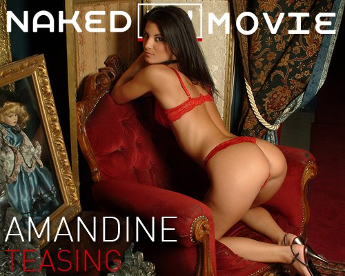 Amandine - `Teasing` - for NAKEDBY VIDEO