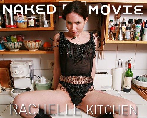 Rachelle - `Kitchen` - for NAKEDBY VIDEO
