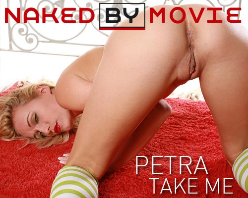 Petra - `Take Me` - for NAKEDBY VIDEO