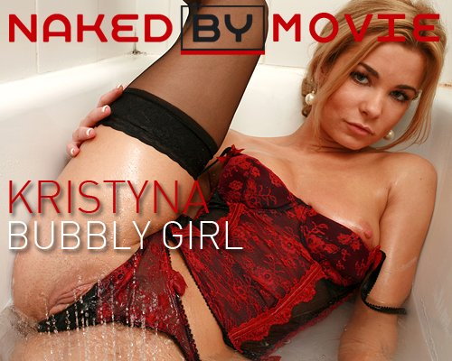 Kristyna - `Bubbly Girl` - for NAKEDBY VIDEO