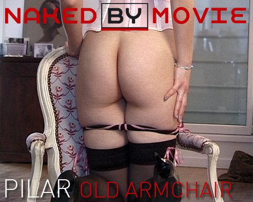 Pilar - `Old Armchair` - for NAKEDBY VIDEO