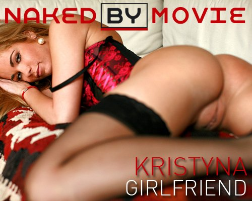 Kristyna - `Girlfriend` - for NAKEDBY VIDEO