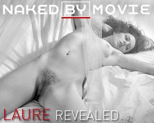 Laure - `Refealed` - for NAKEDBY VIDEO