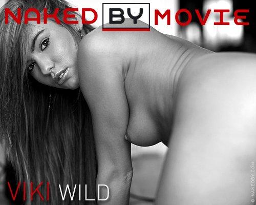 Viki - `Wild` - for NAKEDBY VIDEO