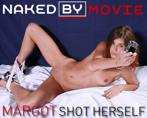 Margot - `Shot Herself` - for NAKEDBY VIDEO