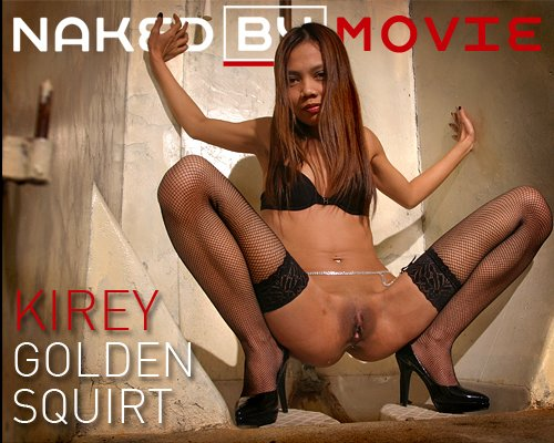 Kirey - `Golden Squirt` - for NAKEDBY VIDEO