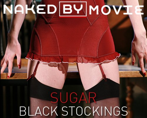 Sugar - `Black Stockings` - for NAKEDBY VIDEO