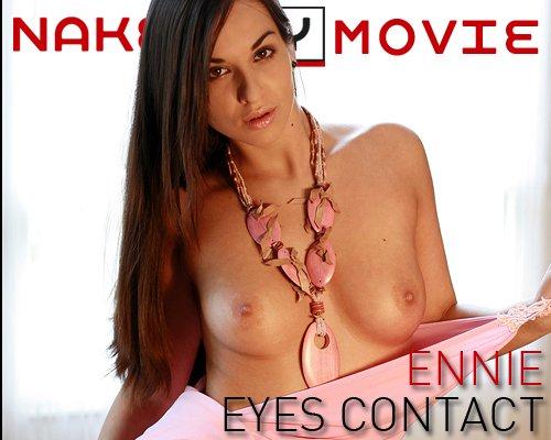 Ennie - `Eye Contact` - for NAKEDBY VIDEO