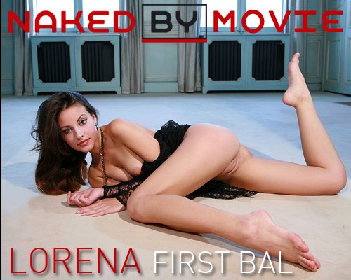 Lorena - `First Bal` - for NAKEDBY VIDEO