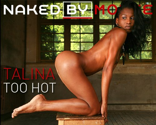 Talina - `Too Hot` - for NAKEDBY VIDEO