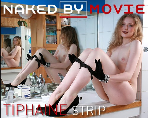 Tiphaine - `Strip` - for NAKEDBY VIDEO